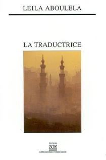 La traductrice - Leila Aboulela