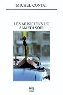 Les musiciens du samedi soir - MichelContat