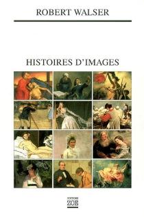 Histoires d'images - RobertWalser
