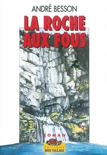 La Roche-aux-Fous - AndréBesson
