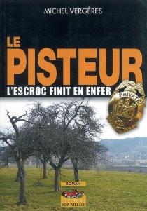 Le pisteur - MichelVergères