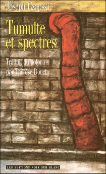 Tumulte et spectres - JozefCzapski