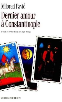 Dernier amour à Constantinople - MiloradPavic