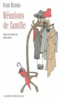 Réunions de famille - IvanKraus