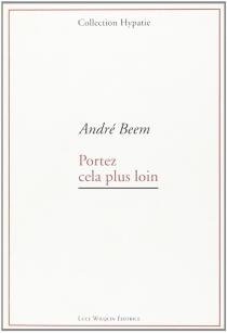 Portez cela plus loin - AndréBeem