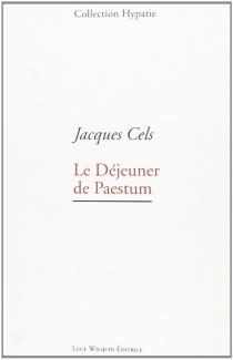 Le déjeuner de Paestum - JacquesCels