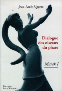 Maïak - Jean-LouisLippert