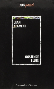 Oostende blues - Jean Flament