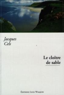 Le cloître de sable - JacquesCels