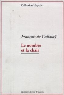 Le nombre et la chair : petit temple païen - FrançoisDe Callatay