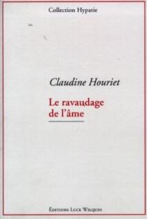 Le ravaudage de l'âme - ClaudineHouriet