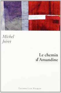 Le chemin d'Amandine - MichelJoiret