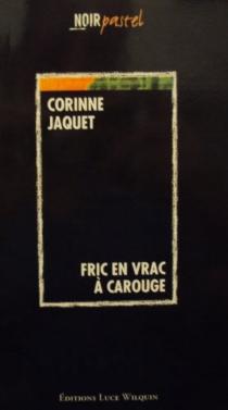 Fric en vrac à Carouge - CorinneJaquet