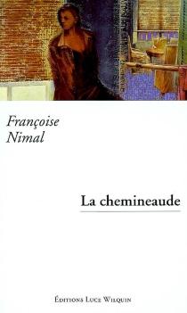 La chemineaude - FrançoiseNimal
