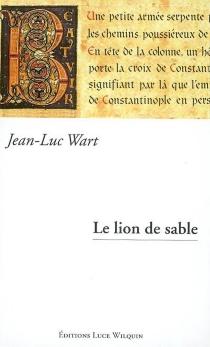 Le lion de sable - Jean-LucWart