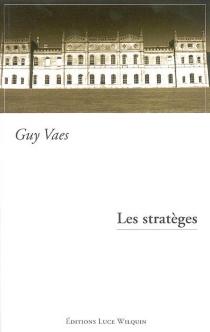 Les stratèges - GuyVaes