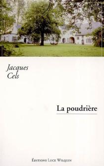 La poudrière - JacquesCels