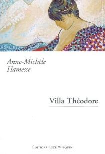 Villa Théodore - Anne-MichèleHamesse