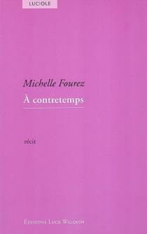 A contretemps - MichelleFourez