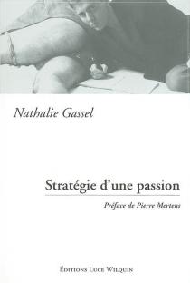 Stratégie d'une passion : fiction épistolaire-mails - NathalieGassel