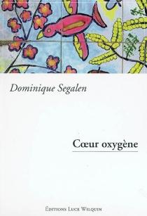 Coeur oxygène - DominiqueSegalen