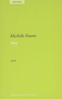 Ana : récit - MichelleFourez