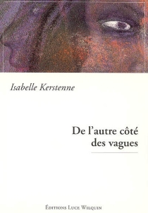 De l'autre côté des vagues - IsabelleKerstenne