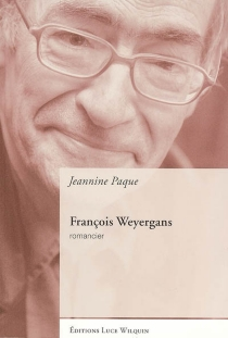 François Weyergans, romancier - JeanninePaque