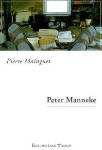 Peter Manneke : récit - PierreMainguet