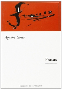 Fracas - AgatheGosse