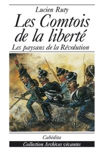 Les comtois de la liberté - LucienRuty