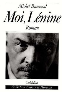 Moi, Lénine - MichelBuenzod