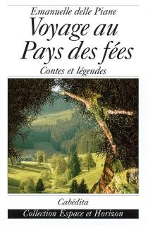 Voyage au pays des fées - EmanuelleDelle Piane