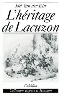 L'héritage de Lacuzon - JoëlVan Der Elst
