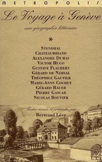 Le voyage à Genève : une géographie littéraire -