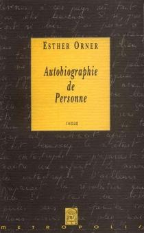 Autobiographie de personne - EstherOrner