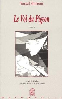 Le vol du pigeon - YouvalShimoni