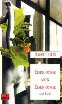 Eisenhower, mon Eisenhower - JeromeCharyn