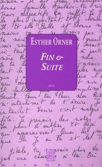 Fin et suite - Esther Orner