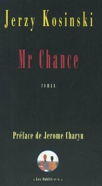 Mr Chance - Jerzy NikodemKosinski