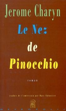Le nez de Pinocchio - JeromeCharyn