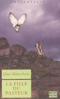 La fille du pasteur - LilianePerrin