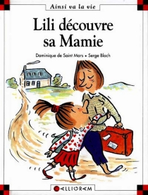 Lili découvre sa mamie - SergeBloch