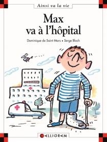 Max va à l'hôpital - SergeBloch