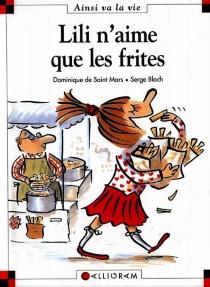Lili n'aime que les frites - SergeBloch
