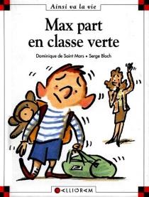 Max part en classe verte - SergeBloch