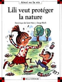 Lili veut protéger la nature - SergeBloch