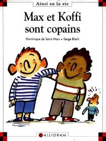 Max et Koffi sont copains - SergeBloch
