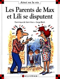 Les parents de Max et Lili se disputent - Serge Bloch