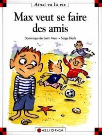 Max se fait des amis - SergeBloch